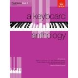 A Keyboard Anthology Third Series Book V (Grade 7)