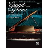 Grand Duets for Piano Book 6 - 5 Late Intermediate Pieces for One Piano, Four Hands