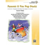 Famous & Fun Pop Duets Book 1 (Early Elementary)