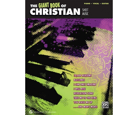 The Giant Book of Christian Sheet Music (Piano/Vocal/Guitar)