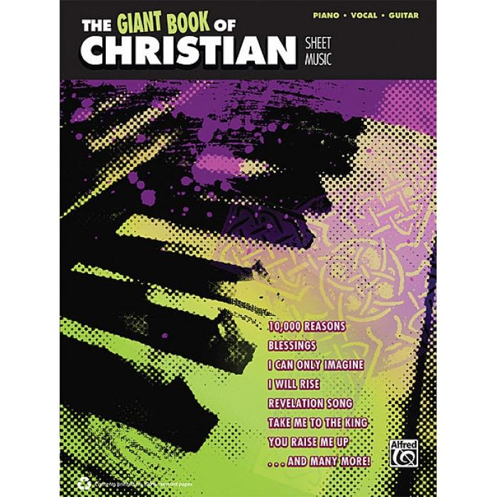 The Giant Book Of Christian Sheet Music Pianovocalguitar