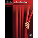 Dan Coates Popular Piano Library: Medleys from Broadway (Intermediate to Late Intermediate)