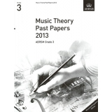 Music Theory Past Papers 2013 ABRSM Grade 3 (Malaysia/Singapore Edition)