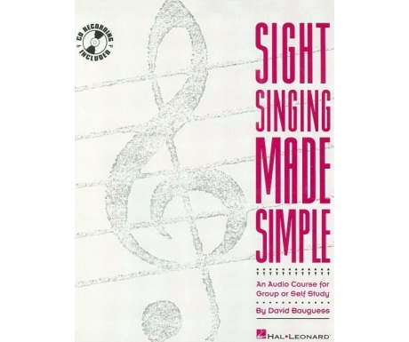 Sight Singing Made Simple - An Audio Course for Group or Self Study (with CD)