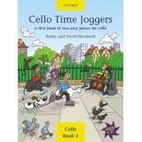 Cello Time Joggers Cello Book 1: A First Book of Very Easy Pieces for Cello (with CD)
