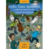 Cello Time Sprinters Cello Book 3: A Third Book of Pieces for Cello (with CD)