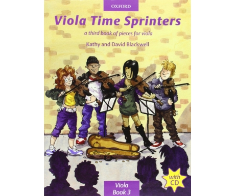 Viola Time Sprinters Viola Book 3: A Third Book of Pieces for Viola (with CD)