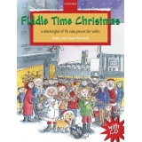 Fiddle Time Christmas: A Stockingful of 32 Easy Pieces for Violin (with CD)