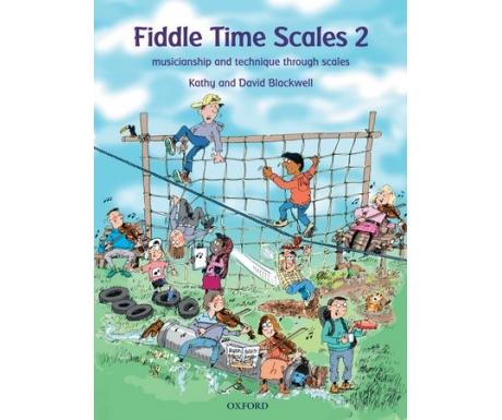 Fiddle Time Scales 2: Musicianship and Technique Through Scales