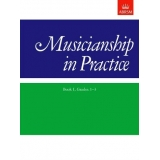Musicianship in Practice Book I, Grades 1-3