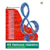 42 Famous Classics arranged for Easy Piano (Alfred's Classic Editions)