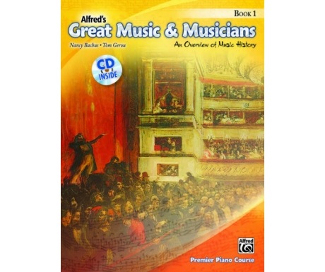 Alfred's Great Music & Musicians Book 1 - An Overview of Music History (with CD)