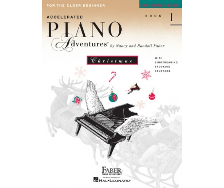 Accelerated Piano Adventures for the Older Beginner Christmas Book 1