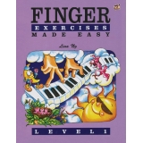 Finger Exercises Made Easy Level 1