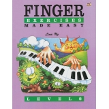 Finger Exercises Made Easy Level 2