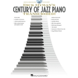 Dick Hyman's Century of Jazz Piano Transcribed! (with DVD)