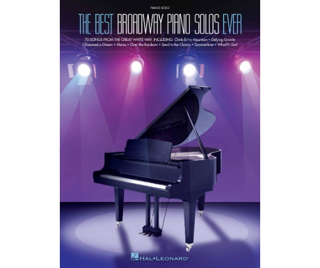 The Best Broadway Piano Solos Ever (Piano Solo)