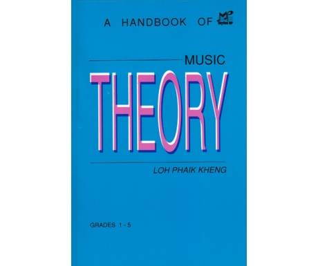 A Handbook of Music Theory Grades 1-5