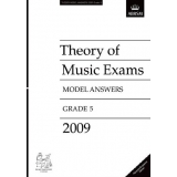 Theory of Music Exams Model Answers 2009 Grade 5 (Malaysia/Singapore Edition)