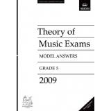 Theory of Music Exams Model Answers 2009 Grade 5 (Malaysia/Singapore Edition)