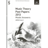 Music Theory Past Papers 2013 Model Answers ABRSM Grade 5